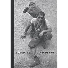 Glen Denny: Yosemite in the Sixties