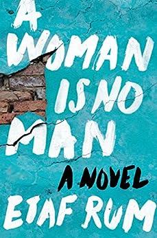A Woman Is No Man: A Novel (English Edition) von [Rum, Etaf]