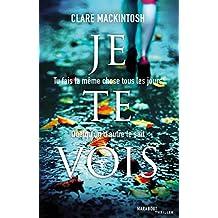 Je te vois de Clare Mackintosh