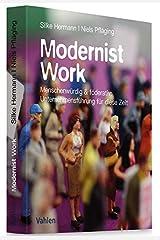 Modernist Work: Menschenwürdig & föderativ: Unternehmensführung für diese Zeit Taschenbuch