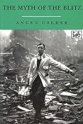 Myth Of The Blitz by Angus Calder (1994-04-27)