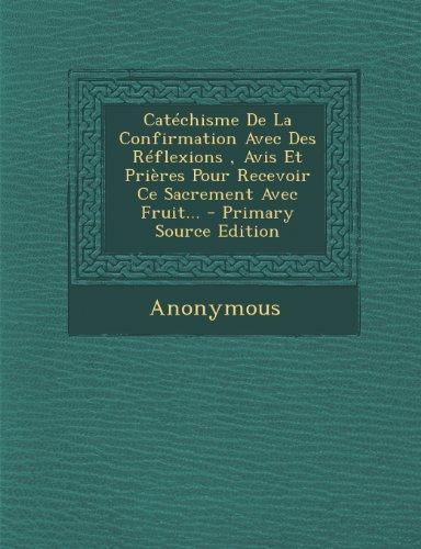 catechisme-de-la-confirmation-avec-des-reflexions-avis-et-prieres-pour-recevoir-ce-sacrement-avec-fr