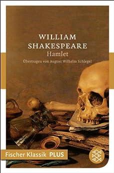 Hamlet: Tragödie (Fischer Klassik)