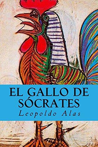 El Gallo de Sócrates por Leopoldo Alas