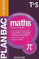 Maths Tle S (obl & spé) : Entraînement intensif