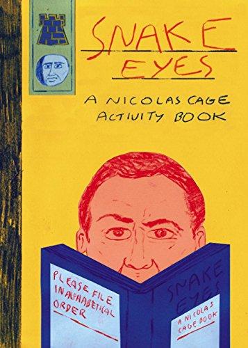 Snake Eyes: A Nicolas Cage Activity Book por Belly Kids