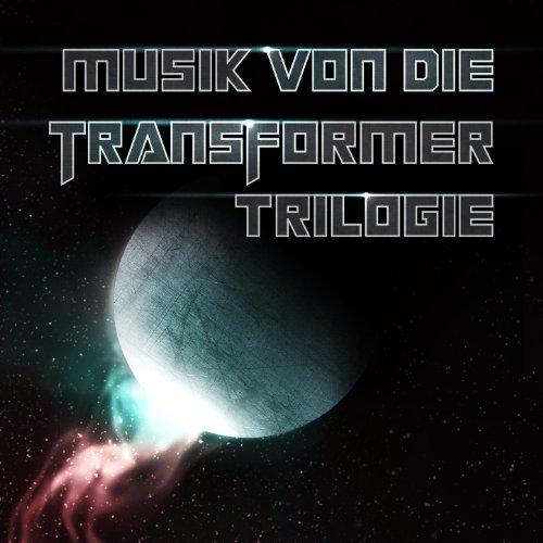 Musik Von Die Transformer Trilogie