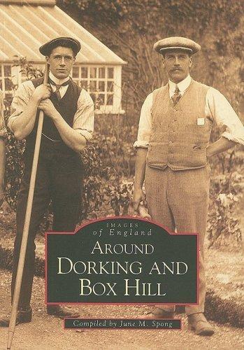 Dorking (Archive Photographs) by June M. Spong (1999-03-30)