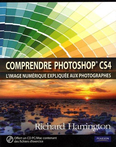 Comprendre photoshop CS4 (1Cédérom)