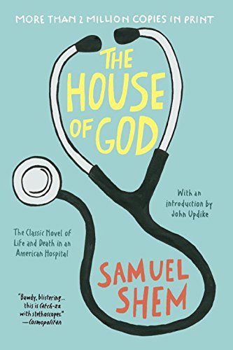 The House of God por Samuel Shem