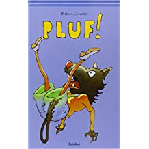 Pluf! Ediz. illustrata