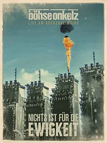 Böhse Onkelz: Nichts ist für die Ewigkeit - Live am Hockenheimring 2014 (Video Konzerte Prime)