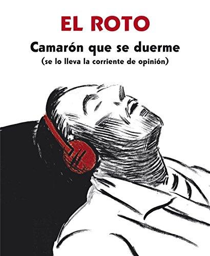 Camarón que se duerme (se lo lleva la corriente de opinión) (RESERVOIR GRÁFICA) por El Roto
