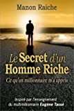 le secret d un homme riche de manon raiche 25 mai 2011 broch?