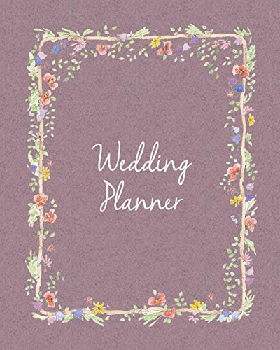 Wedding Planner: Rose Pink Bride & Groom Wedding Engagement Planning Budget Journal Organizer | Checklists Seating Worksheets Calendars Notes| 8x10 100 Pages White Paper