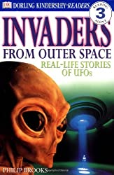 Invaders from Outer Space: Real-Life Stories of UFOs (DK Readers: Level 3)