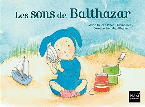 Les sons de Balthazar - Pédagogie Montessori por Marie-Hélène Place