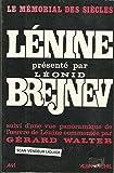 Lénine présenté par Leonid Brejnev. Suivi d'une vue panoramique de l'oeuvre de Lénine commentée par Gérard Walter