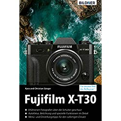 Fujifilm X-T30 (German Edition)