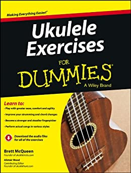 Ukulele Exercises For Dummies par [McQueen, Brett, Wood, Alistair]