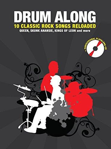 Drum Along - 10 Classic Rock Reloaded: Noten, CD für Schlagzeug