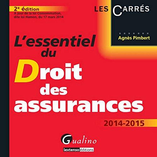 L'Essentiel du droit des assurances, 2ème Ed