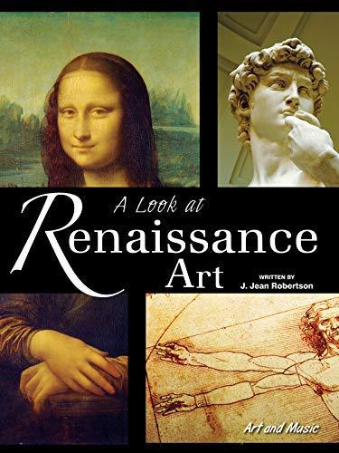 A Look At Renaissance Art (Art and Music) (English Edition)