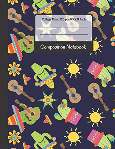 : Mexican Fiesta Cacti College Ruled Notebook for School, Students and Teachers (Back To School Notebooks) ()