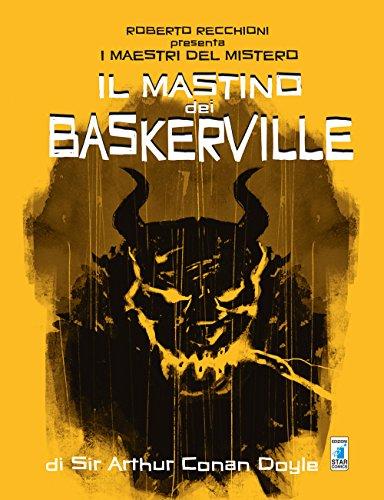 Roberto Recchioni presenta: I maestri del mistero. Il mastino dei Baskerville da Arthur Conan Doyle