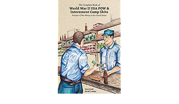The Complete Book of World War II USA POW & Internment Camp ...