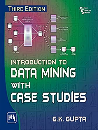 introduction to data mining with case studies ebook Introduction to data mining with case studies by gupta, g k - free download as pdf file (pdf), text file (txt) or read online for free.