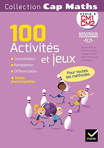 CAP Maths CM Éd. 2017 - Activités et jeux mathématiques - fiches photocopiables par Roland Charnay
