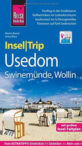 Reise Know-How InselTrip Usedom mit Swinemünde und Wollin: Reiseführer mit Insel-Faltplan und kostenloser Web-App (Amazon Services Buch Web)
