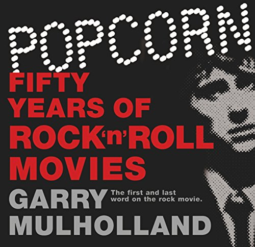 Popcorn: Fifty Years of Rock 'n' Roll Movies (English Edition) Orion Tv Review