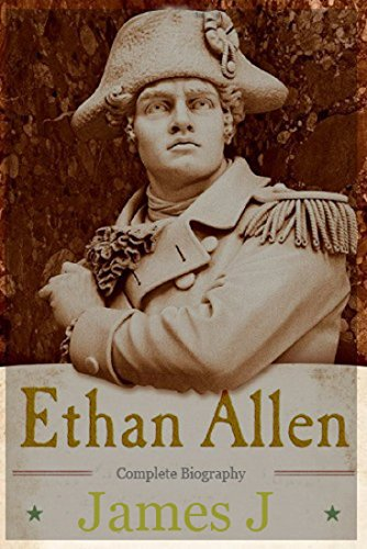 ethan-allen-complete-biography-english-edition