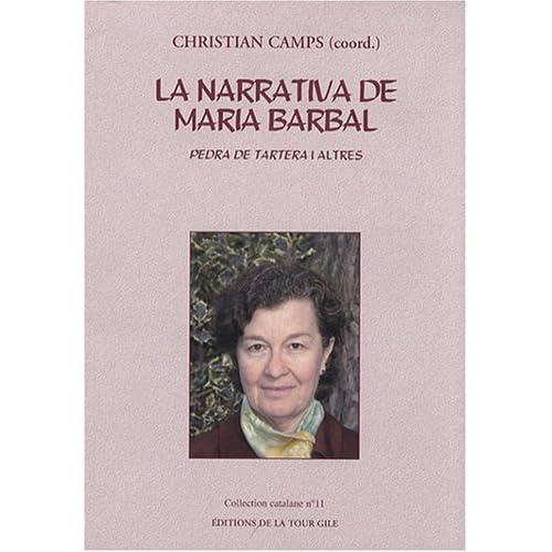 La narrativa de Maria Barbal : Pedra de tartera i altres