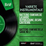 Batterie-fanfare de la Garde No. 2 (Mono Version)