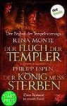 Der Fluch der Templer & Der König mus...