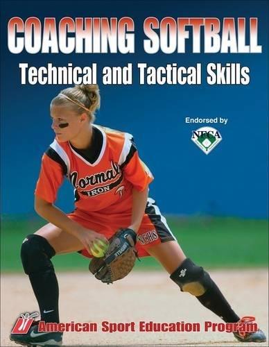 Coaching Softball Technical & Tactical Skills por American Sport Education Program