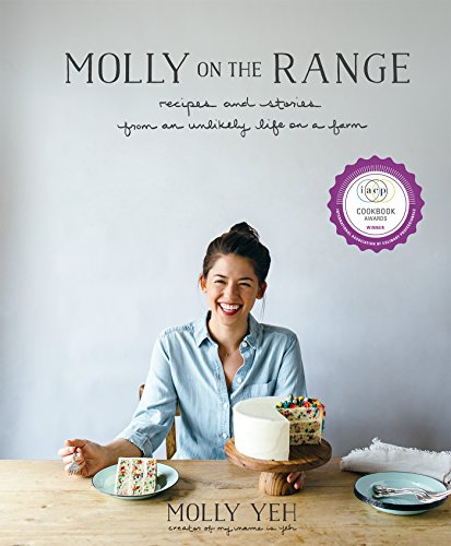molly-on-the-rangerecipes-and-stories-from-an-unlikely-life-on-a-farm