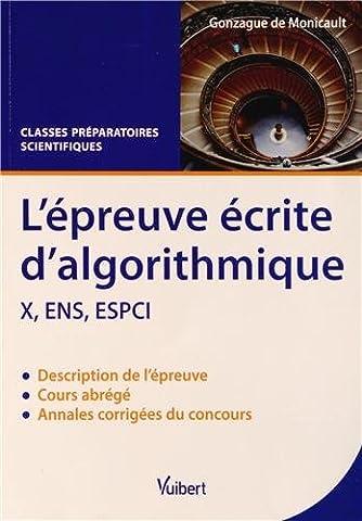 Epreuve écrite d'algorithmique X, ENS, ESPCI : Cours abrégé et