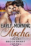 Early Morning Mocha (Coffee Boys Book 1) (English Edition)