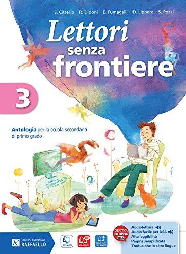 Lettori senza frontiere. Con quaderno. Con e-book. Con espansione online. Per la Scuola media: 3