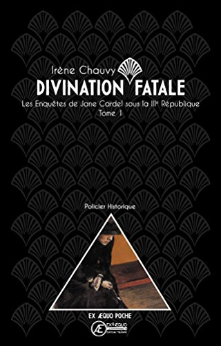 Divination fatale : Tome 1, Les enquêtes de Jane Cardel