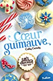 Coeur Guimauve - Tome 2 (Grand format Cathy Cassidy)...