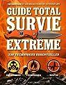 Guide total survie extrême par MacWelch