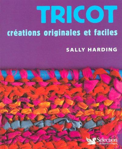 Tricot : Créations originales et faciles