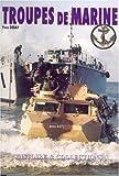 Les Troupes De Marine/French Marine Forces