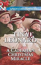 A Callahan Christmas Miracle (Mills & Boon American Romance) (Callahan Cowboys, Book 13)