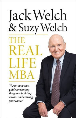 The Real-Life MBA by Jack Welch (2015-04-14)